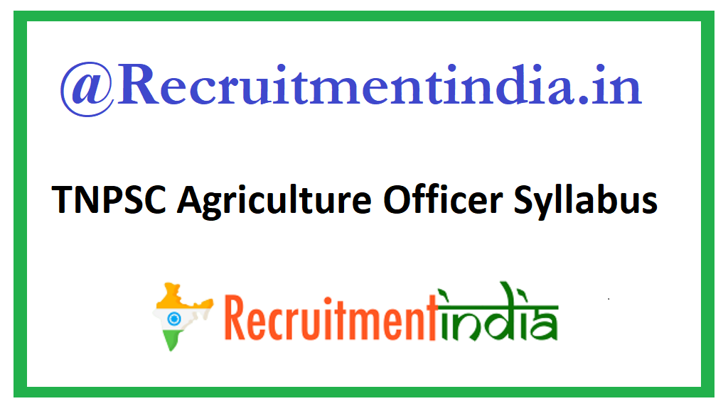 TNPSC Agriculture Officer Syllabus