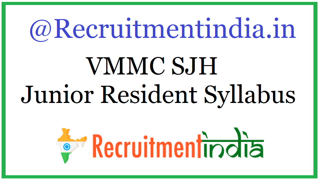 VMMC SJH Junior Resident Syllabus