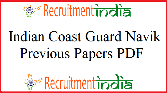 Indian Coast Guard Navik Previous Papers