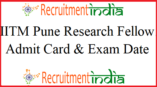 IITM Pune Research Fellow Admit Card