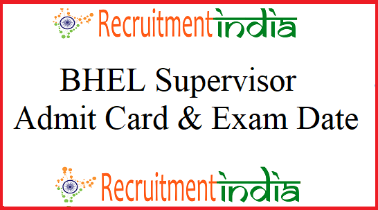 BHEL Supervisor Admit Card