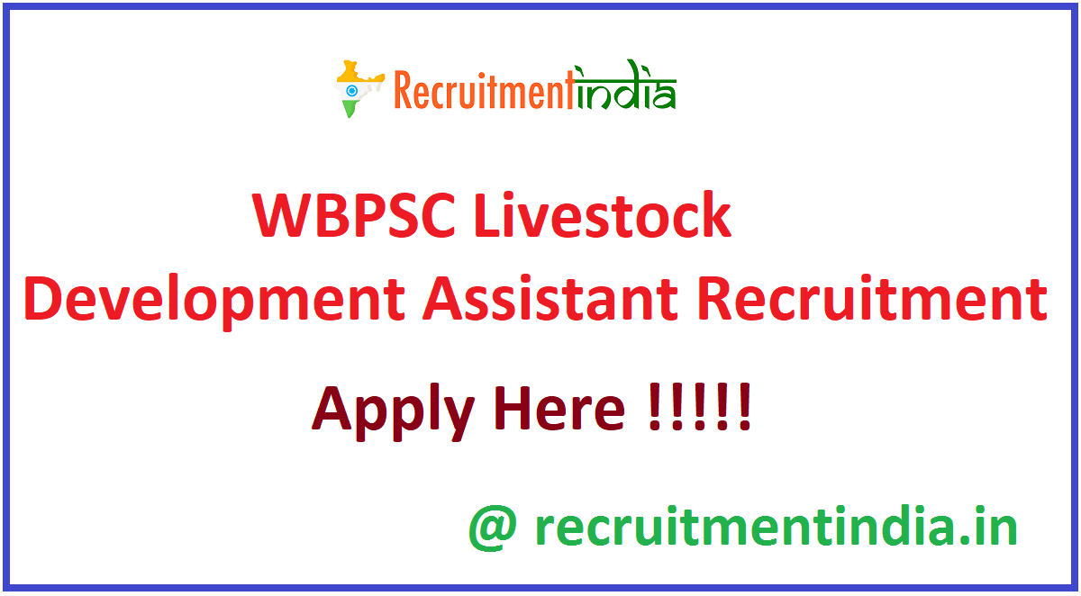 WBPSC Livestock Development Assistant Recruitment