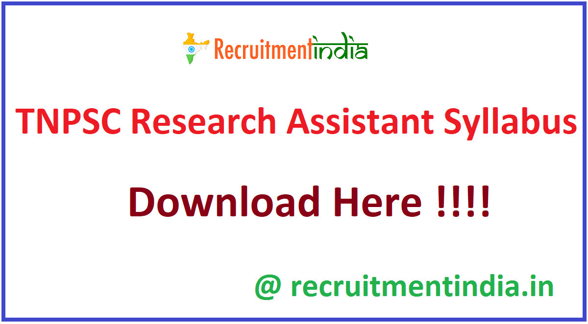 TNPSC Research Assistant Syllabus