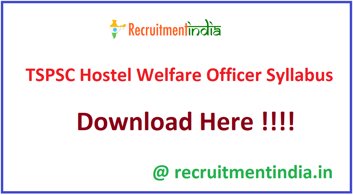 TSPSC Hostel Welfare Officer Syllabus