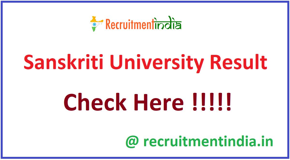 Sanskriti University Result