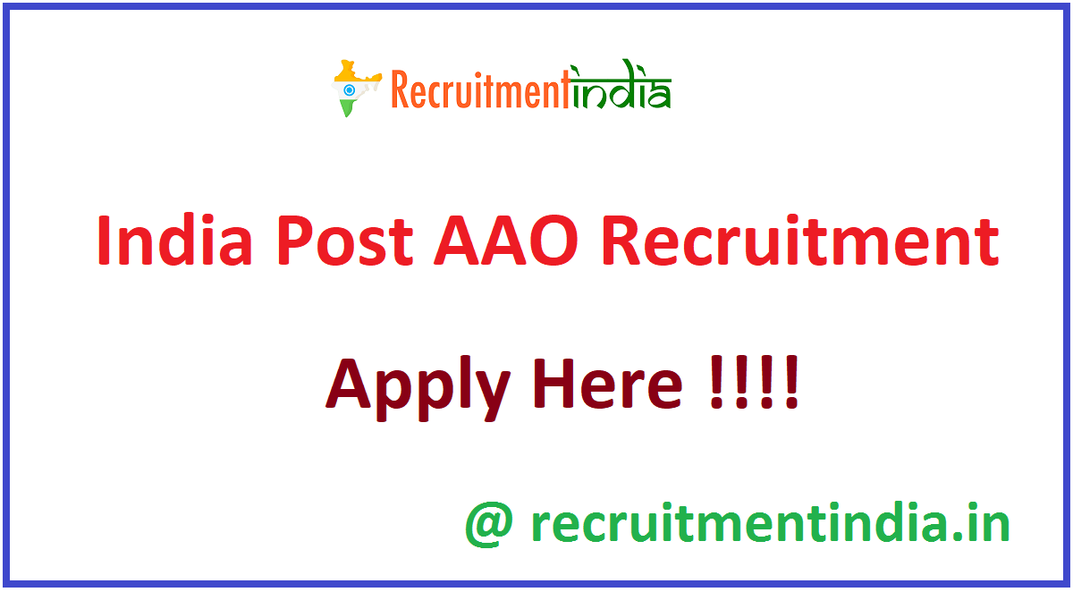 India Post AAO Recruitment
