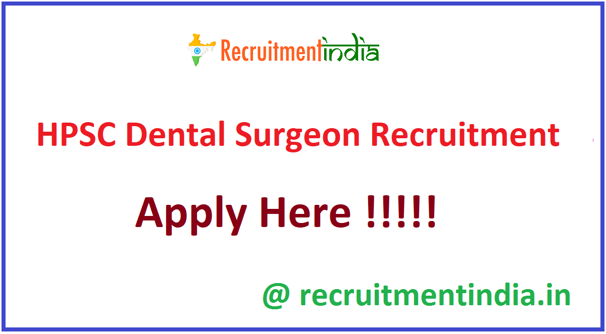 HPSC Dental Surgeon Recruitment