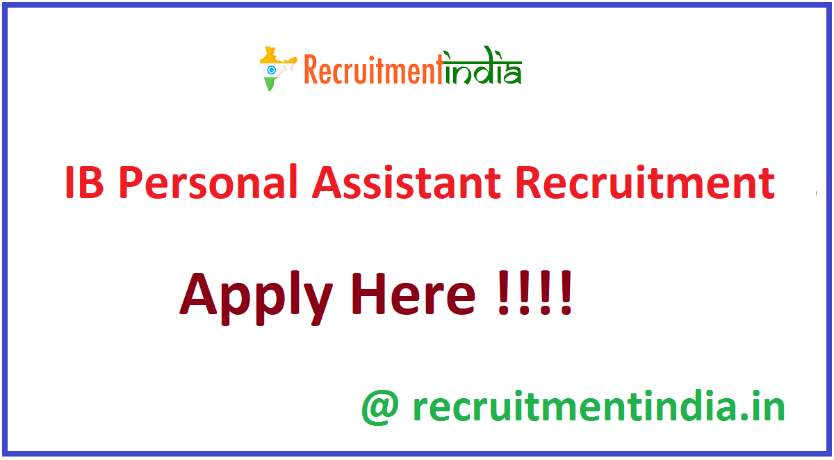 IB Personal Assistant Recruitment