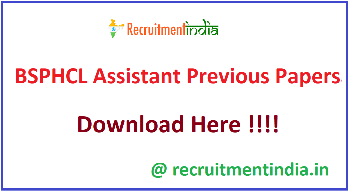 BSPHCL Assistant Previous Papers