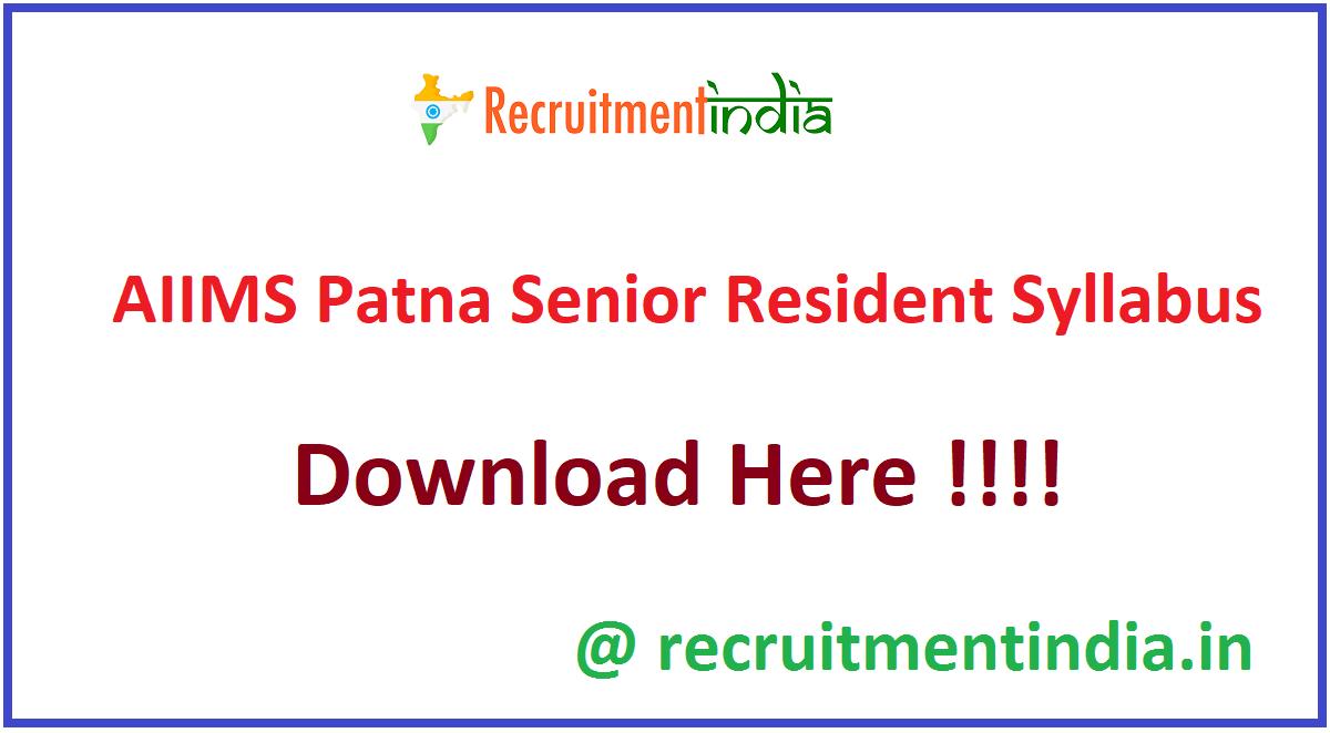 AIIMS Patna Senior Resident Syllabus
