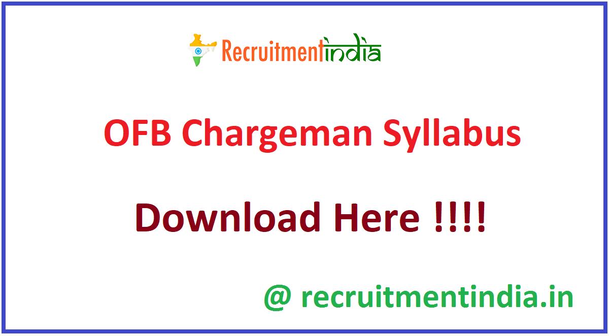 OFB Chargeman Syllabus