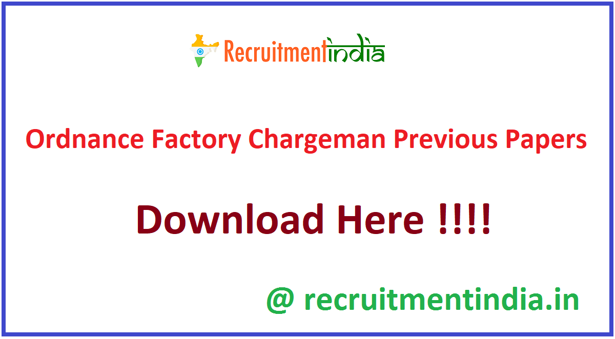 Ordnance Factory Chargeman Previous Papers