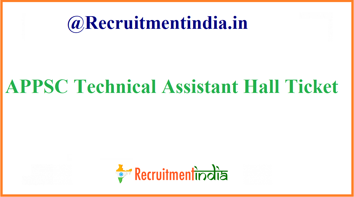 APPSC Technical Assistant Hall Ticket