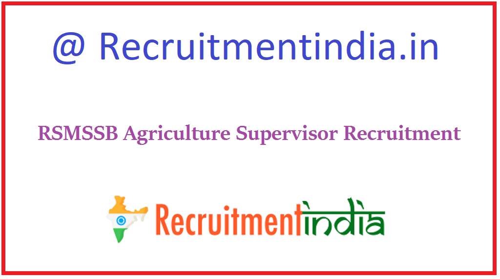 RSMSSB Agriculture Supervisor Recruitment
