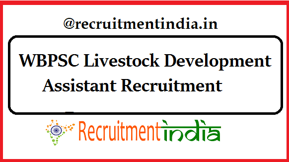 WBPSC Livestock Development Assistant Recruitment