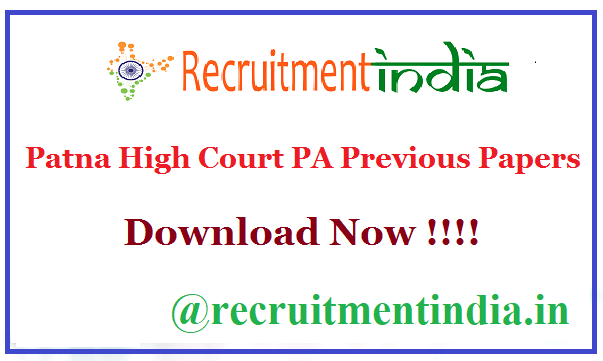 Patna High Court PA Previous Papers