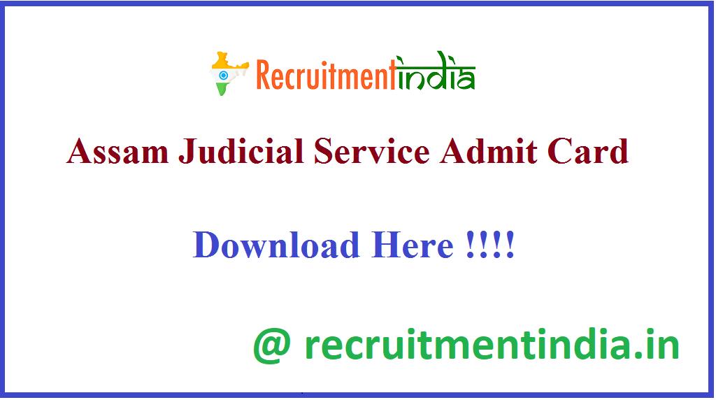 Assam Judicial Service Admit Card