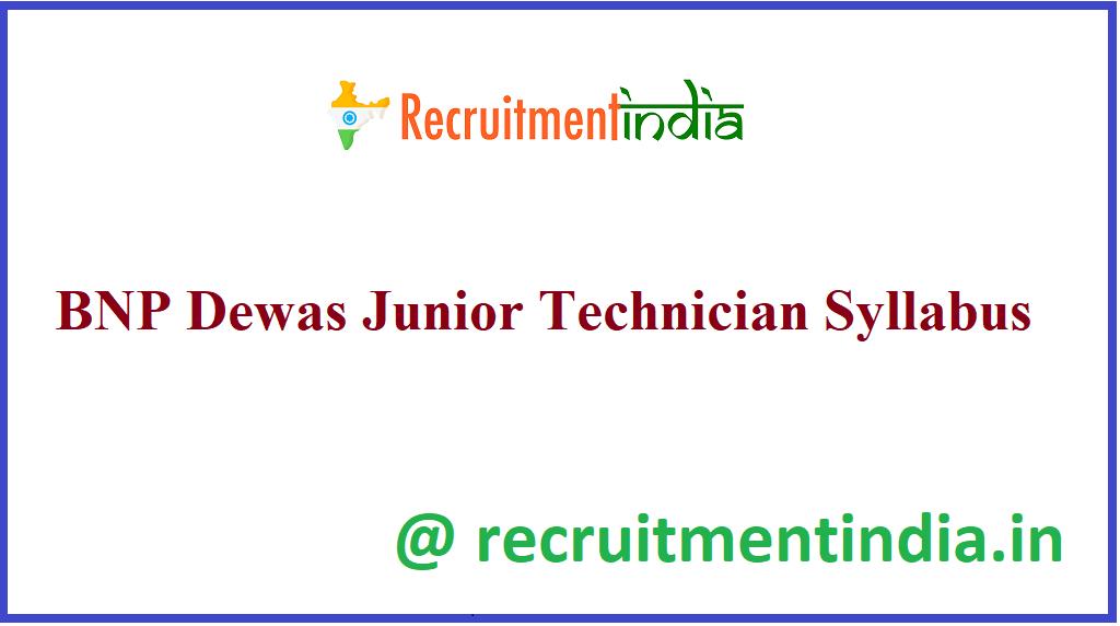 BNP Dewas Junior Technician Syllabus