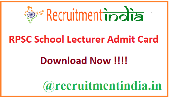 RPSC School Lecturer Admit Card