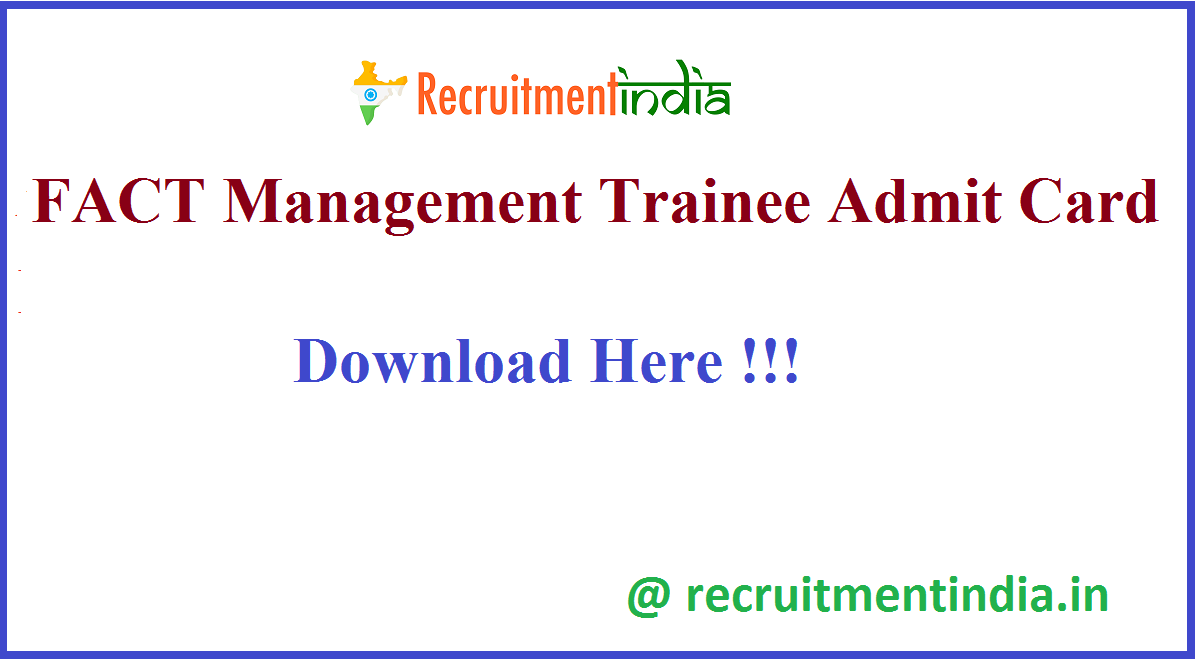 FACT Management Trainee Admit Card