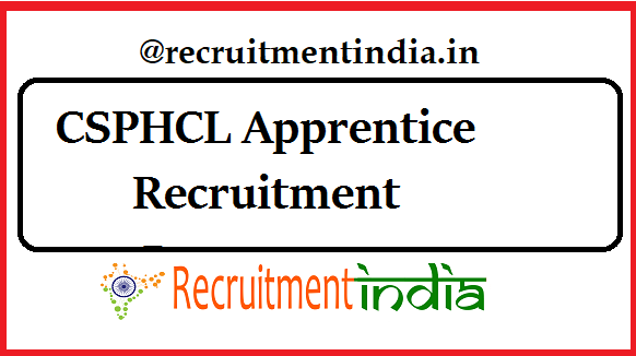 CSPHCL Apprentice Recruitment