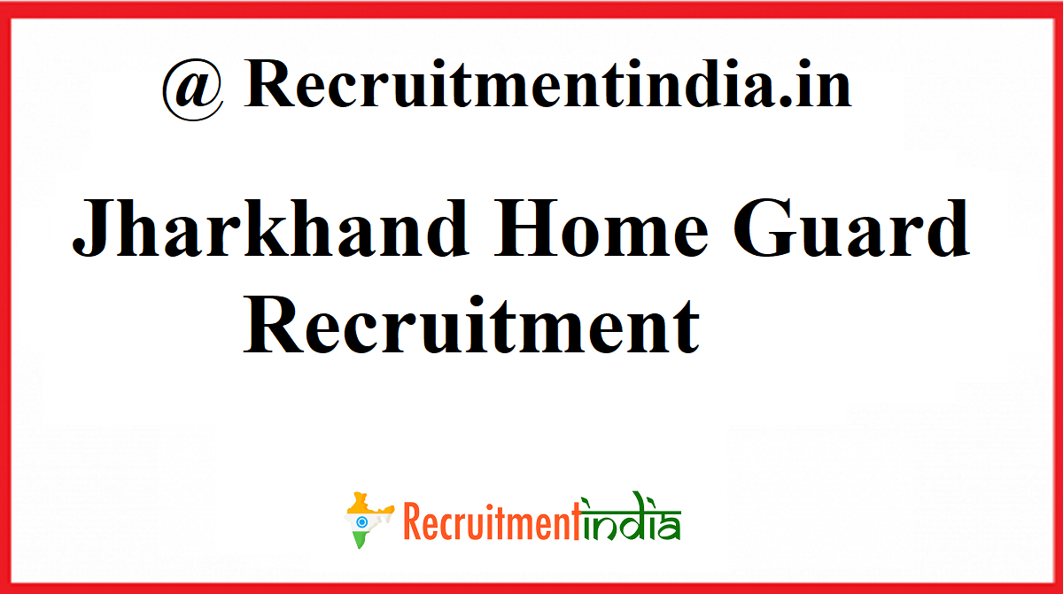 Jharkhand Home Guard Recruitment