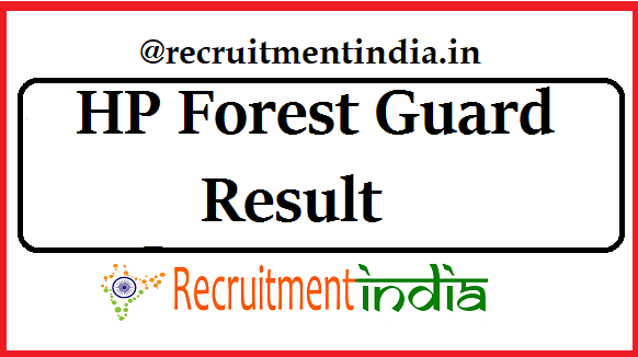 HP Forest Guard Result 2019 | HP Forest Dept Merit List, Cut Off