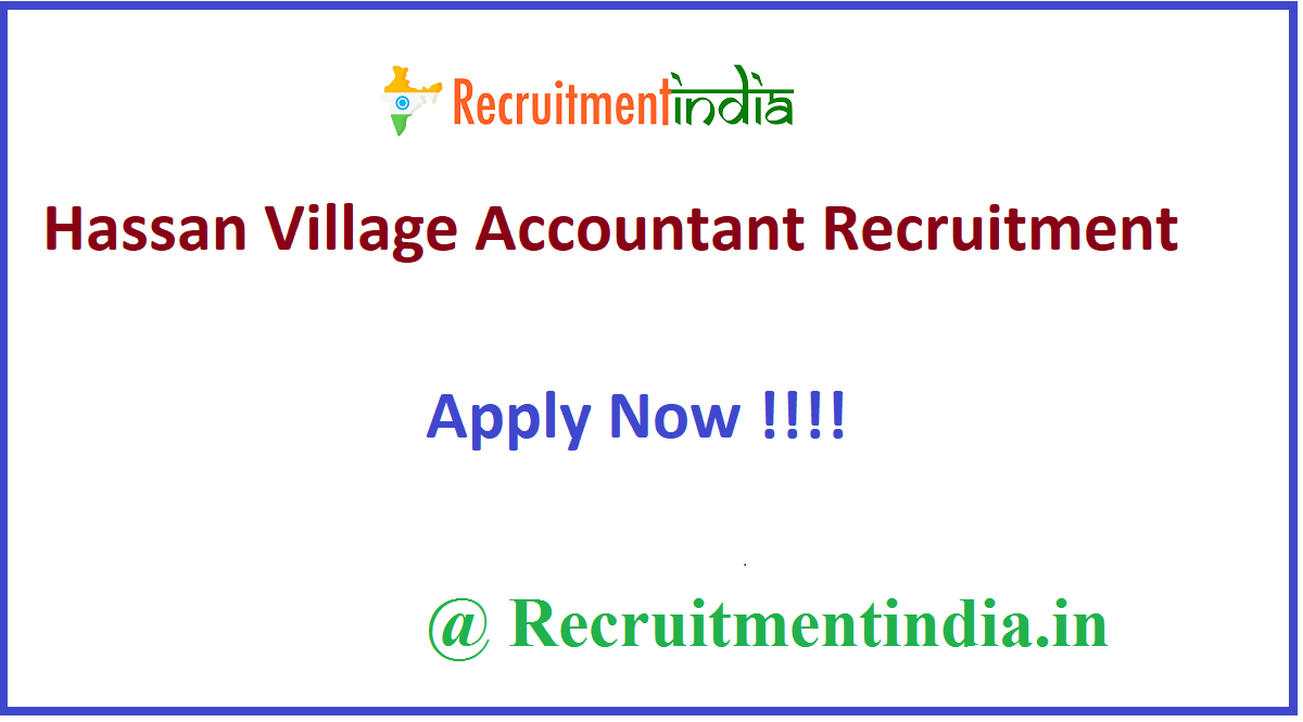 Hassan Village Accountant Recruitment