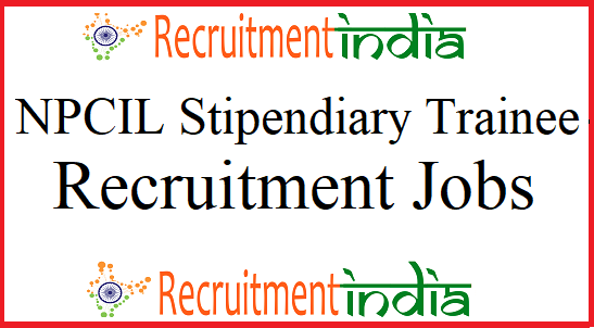 NPCIL Stipendiary Trainee Recruitment