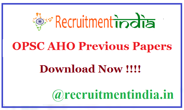 OPSC AHO Previous Papers