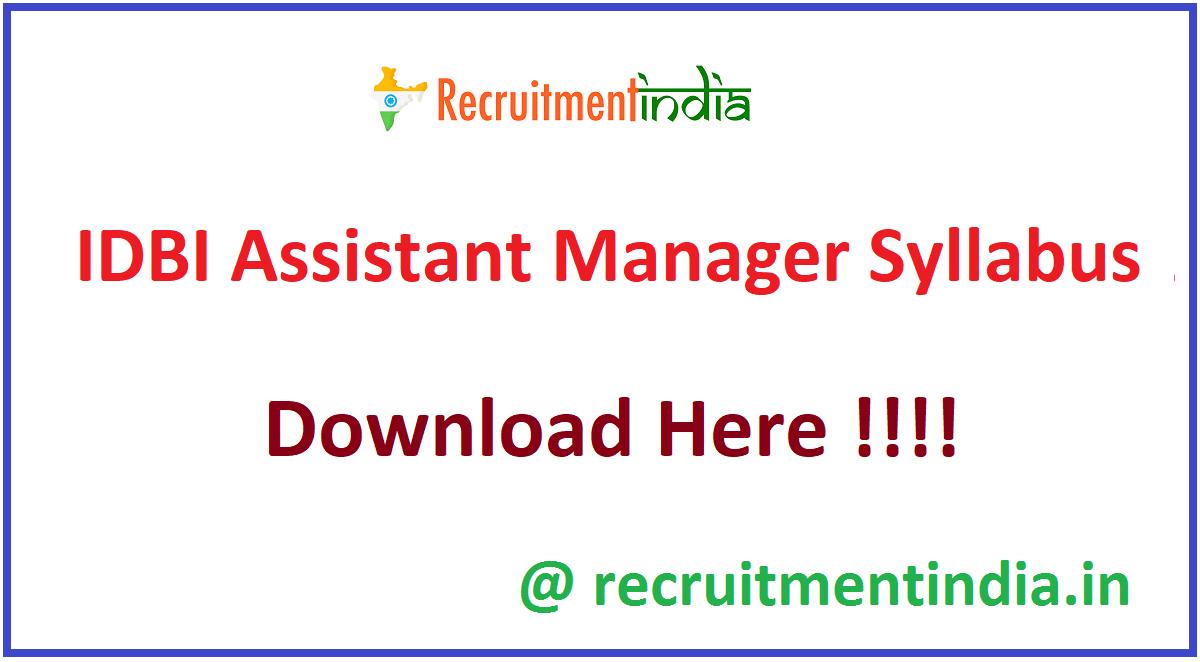 IDBI Assistant Manager Syllabus