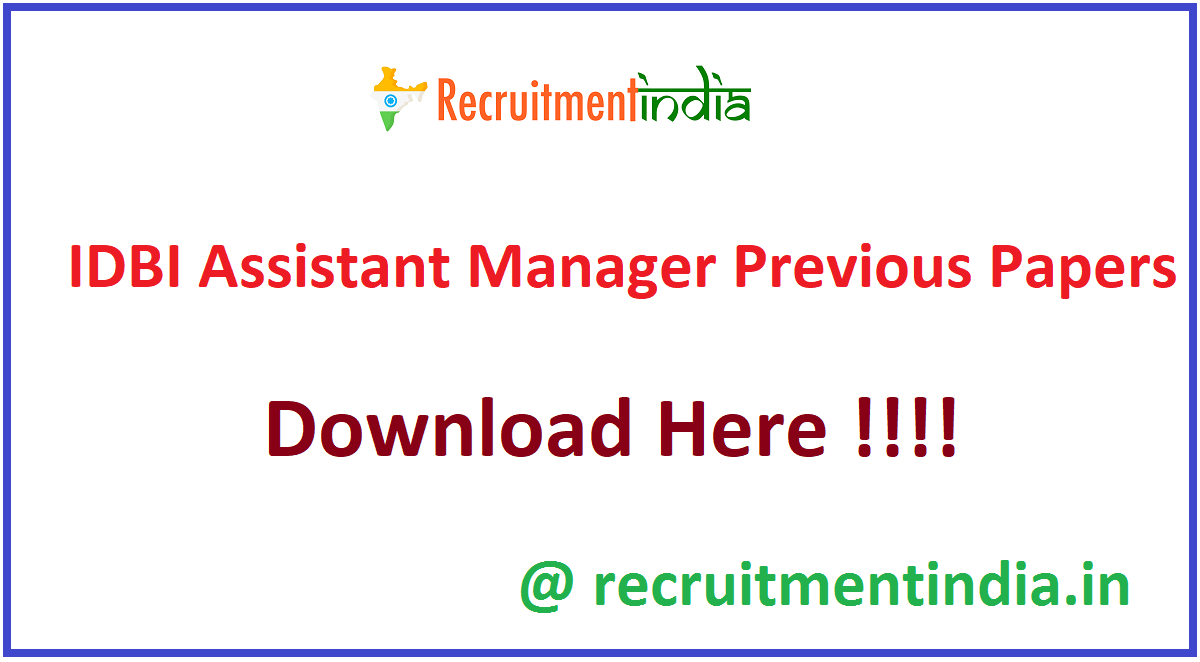 IDBI Assistant Manager Previous Papers