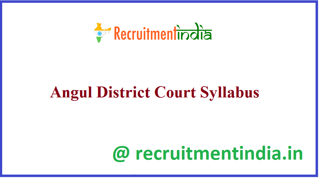 Angul District Court Syllabus