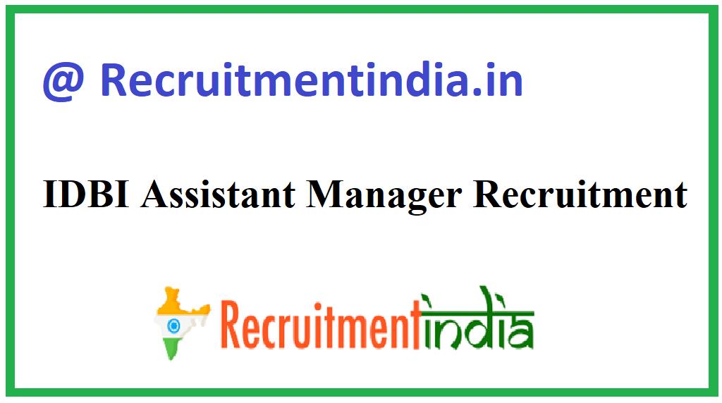 IDBI Assistant Manager Recruitment