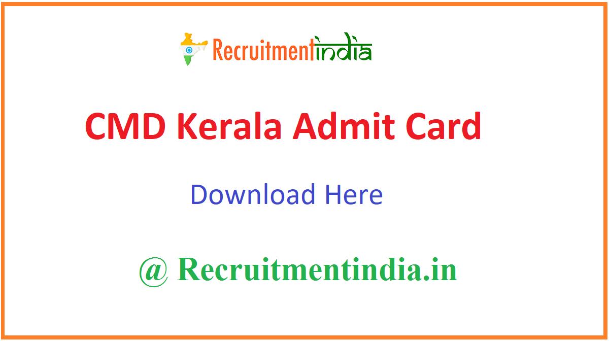 CMD Kerala Admit Card