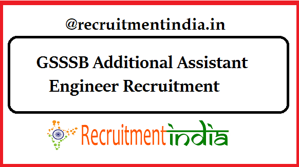 GSSSB Additional Assistant Engineer Recruitment