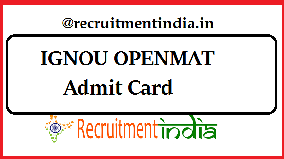 IGNOU OPENMAT XLVI Admit Card 2019 Out | MBA Exam Date