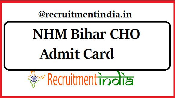 NHM Bihar CHO Admit Card