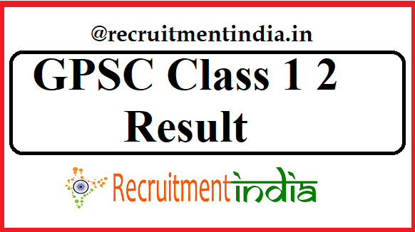 GPSC Class 1 2 Result
