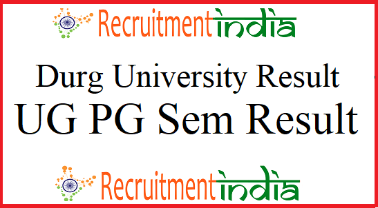 Durg University Result 2019 (Released) UG/ PG Exam/Sem Marks