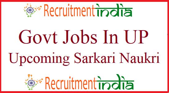 Govt Jobs In Uttar Pradesh