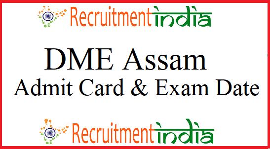 DME Assam Admit Card