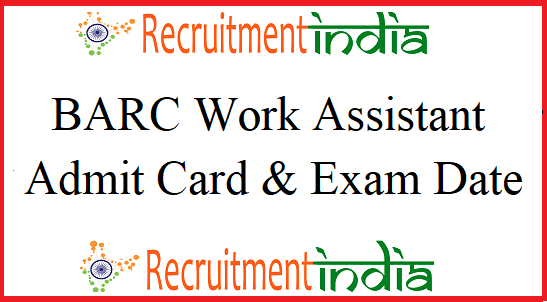 BARC Work Assistant Admit Card