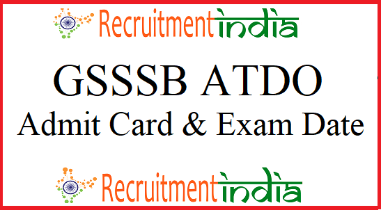 GSSSB ATDO Admit Card