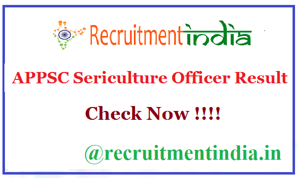 APPSC Sericulture Officer Result