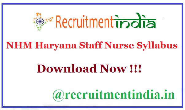 NHM Haryana Staff Nurse Syllabus