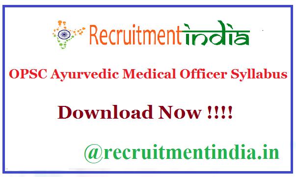 OPSC Ayurvedic Medical Officer Syllabus
