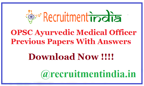 OPSC Ayurvedic Medical Officer Previous Papers