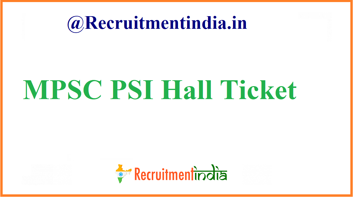 MPSC PSI Hall Ticket
