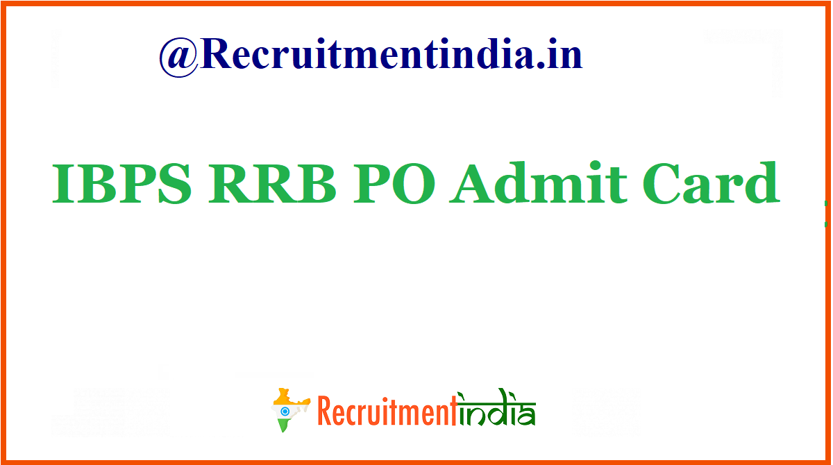 IBPS RRB PO Admit Card